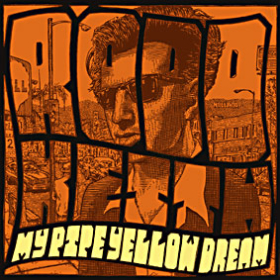 RODD KEITH: MY PIPE YELLOW DREAM