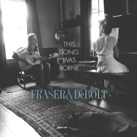 FRASER & DeBOLT : THIS SONG WAS BORNE